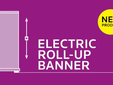 News: Electric Roll-up Banner